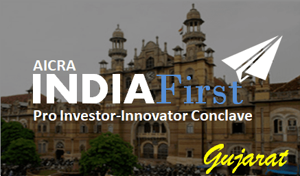 IndiaFirst Pro Investor-Innovator Conclave - Gujarat