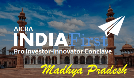 IndiaFirst Pro Investor-Innovator Conclave - Bhopal